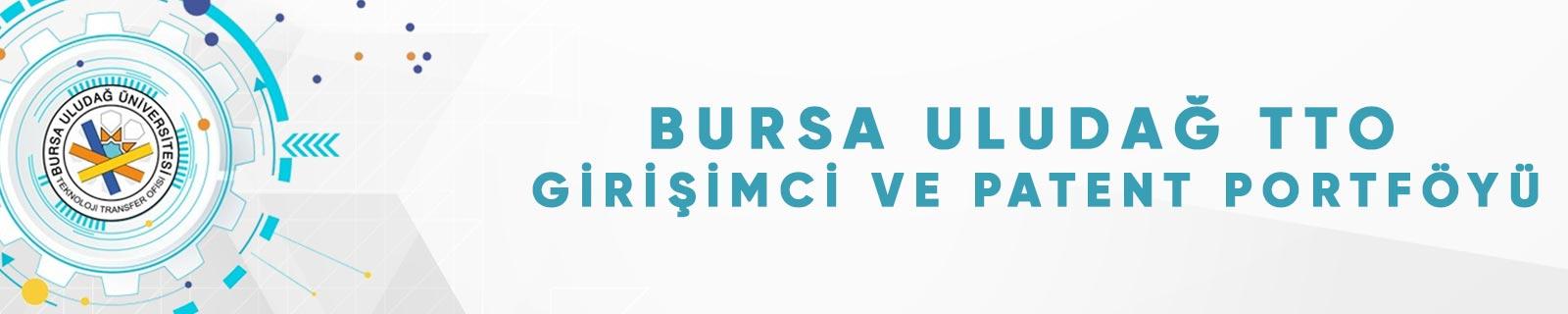 Bursa Uludağ TTO Girişimci ve Patent Portföyü