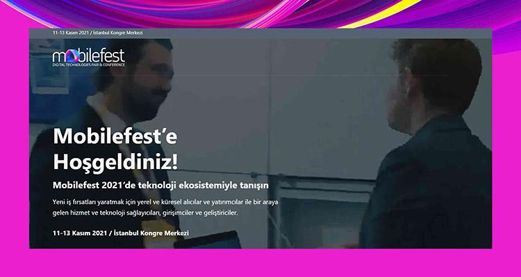 Mobilefest Digital Teknolojiler ve Fuarı ve Konferansı