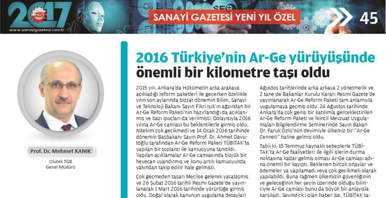 Prof. Dr. Mehmet Kanık; 2016 Türkiye'nin Ar-Ge yürüyüşünde...